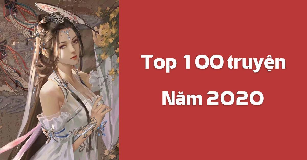 Top 100 truyện của năm 2020 trên Sắc Hiệp Viện