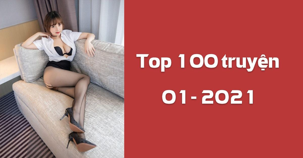 Top 100 truyện xem nhiều tháng 01 năm 2021 trên Sắc Hiệp Viện