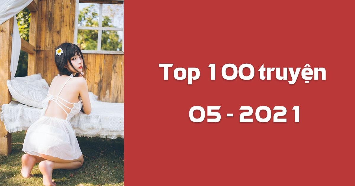 Top 100 truyện sắc văn được xem nhiều nhất trên Sắc Hiệp Viện trong tháng 05/2021