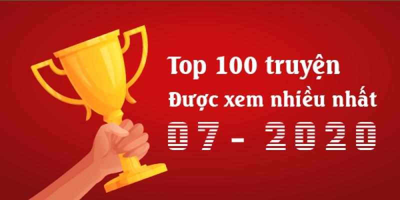Top 100 truyện được xem nhiều tháng 07/2020 (Thống kê từ Google Analytics)